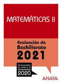 matematicas ii - evau 2021 - Aa. Vv.
