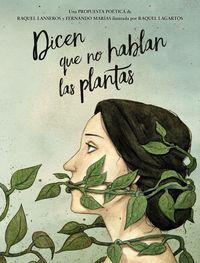 DICEN QUE NO HABLAN LAS PLANTAS - ANTOLOGIA DE POESIA ESPAÑOLA Y LATINOAMERICANA