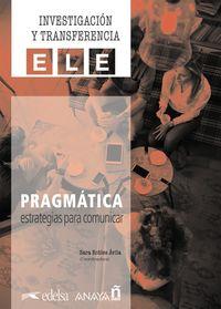 PRAGMATICA - ESTRATEGIAS PARA COMUNICAR