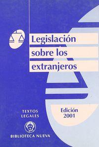 Legislacion Sobre Los Extranjeros (edic 2001) - Aa. Vv.