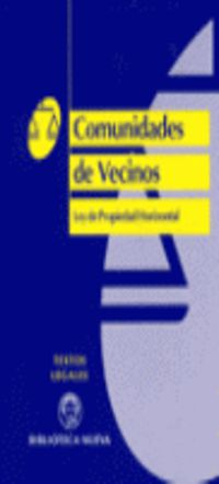 Comunidad De Vecinos - Ley De Propiedad Horizontal - Aa. Vv.