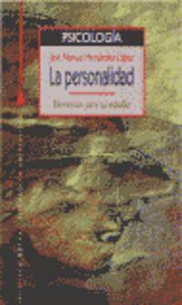 Personalidad, La - Elementos Para Su Estudio - Jose Manuel Hernandez Lopez