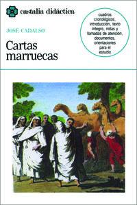 Cartas Marruecas - Jose Cadalso