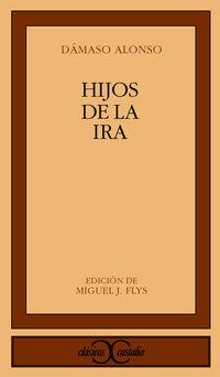 Hijos De La Ira - Damaso Alonso