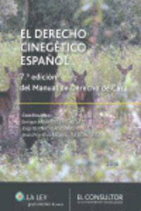 Derecho Cinegetico Español - Aa. Vv.