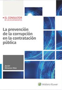 PREVENCION DE LA CORRUPCION EN LA CONTRATACION PUBLICA, LA