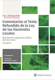 (3 ED) COMENTARIOS AL TEXTO REFUNDIDO DE LA LEY DE LAS HACIENDAS LOCALES - REAL DECRETO LEGISLATIVO 2 / 2004, DE 5 DE MARZO