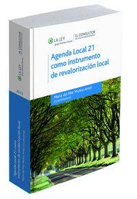 Agenda Local 21 Como Instrumento De Revaloracion Local - Maria  Muñoz Amor (coord. )