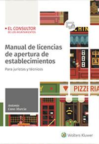 MANUAL DE LICENCIAS DE APERTURA DE ESTABLECIMIENTOS - PARA JURISTAS Y TECNICOS
