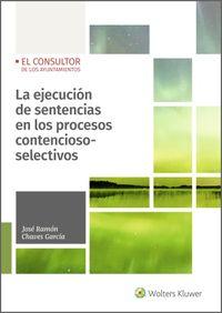 EJECUCION DE SENTENCIAS EN LOS PROCESOS CONTENCIOSO-SELECTIVOS, LA