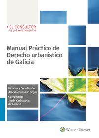 MANUAL PRACTICO DE DERECHO URBANISTICO DE GALICIA