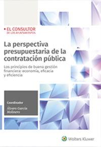 PERSPECTIVA PRESUPUESTARIA DE LA CONTRATACION PUBLICA, LA - LOS PRINCIPIOS DE BUENA GESTION FINANCIERA: ECONOMIA, EFICACIA Y EFICIENCIA
