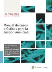 MANUAL DE CASOS PRACTICOS PARA LA GESTION MUNICIPAL
