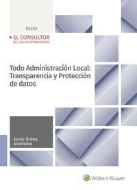 TODO ADMINISTRACION LOCAL: TRANSPARIENCIA Y PROTECCION DE DATOS