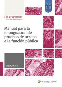 MANUAL PARA LA IMPUGNACION DE PRUEBAS DE ACCESO A LA FUNCION PUBLICA