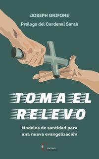 TOMA EL RELEVO
