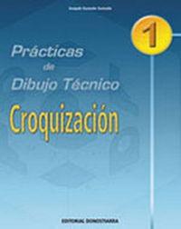 PRAC. DIBUJO TECNICO 1. CROQUIZACION
