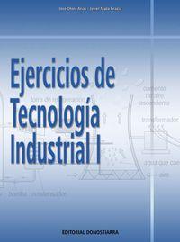 EJERCICIOS DE TECNOLOGIA INDUSTRIAL I