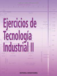 EJERCICIOS DE TECNOLOGIA INDUSTRIAL II