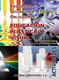 ESO 1 / 2 - EDUCACION PLASTICA Y VISUAL CUAD. NIVEL I