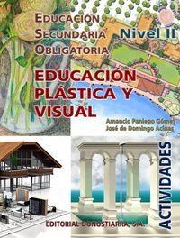 ESO 3 / 4 - EDUCACION PLASTICA Y VISUAL CUAD. NIVEL II