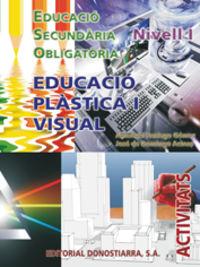 ESO 1 / 2 - EDUCACIO PLASTICA I VISUAL I - ACTIVITATS