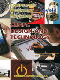 ESO 1 / 2 - CRAFT, DESIGN AND TECHNOLOGY LEVEL I