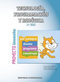 ESO 1 - TECNOLOGIA, PROGRAMACION Y ROBOTICA - INVENTA