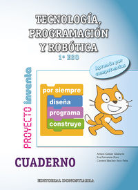 ESO 1 - TECNOLOGIA, PROGRAMACION Y ROBOTICA CUAD. - INVENTA