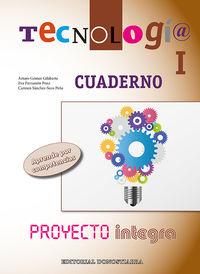 TECNOLOGIA I CUADERNO PROYECTO INTEGRA