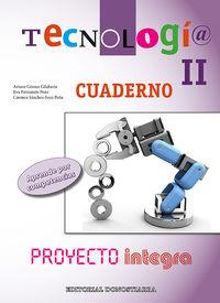 ESO 3 / 4 - TECNOLOGIA II CUAD. - PROYECTO INTEGRA