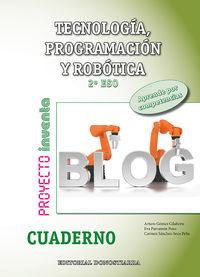 ESO 2 - TECNOLOGIA PROGRAMACION Y ROBOTICA INVENTA CUAD