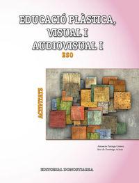 ESO 1 / 2 - PLASTICA, VISUAL I AUDIOVISUAL I - ACTIVITATS (CAT, C. VAL, BAL)