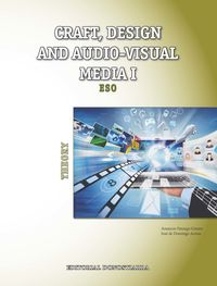 ESO 1 / 2 - PLASTICA (ING) CRAFT, DESIGN AND AUDIO-VISUAL MEDIA I - THEORY
