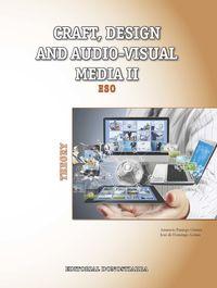 ESO 3 / 4 - PLASTICA (ING) CRAFT, DESIGN AND AUDIO-VISUAL MEDIA II - THEORY