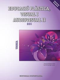 ESO 3 / 4 - EDUCACIO PLASTICA, VISUAL Y AUDIOVISUAL II - TEORIA (C. VAL)