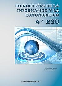 ESO 4 - TECNOLOGIA DE LA INFORMACION Y COMUNICACION (AND, ARA, AST, BAL, CAN, CANT, CYL, CLM, CAT, CEU, MEL, EXT, GAL, LRIO, MURC, NAV, PV, C. VAL)