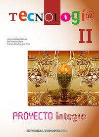 ESO - TECNOLOGIA II - INTEGRA (AND, ARA, AST, BAL, CAN, CANT, CYL, CLM, CAT, CEU, MEL, EXT, GAL, LRIO, NAV, PV)