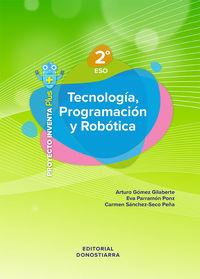 ESO 2 - TECNOLOGIA, PROGRAMACION Y ROBOTICA - INVENTA PLUS