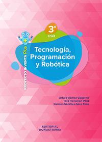 ESO 3 - TECNOLOGIA, PROGRAMACION Y ROBOTICA - INVENTA PLUS