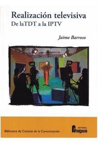REALIZACION TELEVISIVA - DE LA TDT A LA IPTV