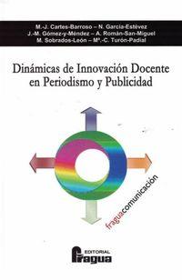 DINAMICA DE INNOVACION DOCENTE EN PERIODISMO Y PUBLICIDAD
