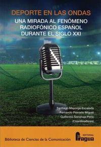 DEPORTE EN LAS ONDAS - UN FENOMENO RADIOFONICO ESPAÑOL DURANTE EL SIGLO XXI