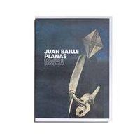JUAN BATTLE PLANAS - EL GABINETE SURRALISTA