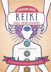 REIKI - PARA PRINCIPIANTES