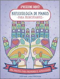 REFLEXOLOGIA DE MANOS - PARA PRINCIPIANTES