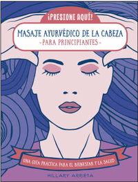MASAJE AYURVEDICO DE LA CABEZA - PARA PRINCIPIANTES