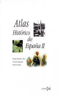 Atlas Historico De España Ii - Aa. Vv.