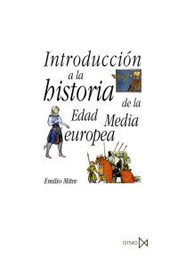 INTRODUCCION A LA HISTORIA DE LA EDAD MEDIA EUROPEA