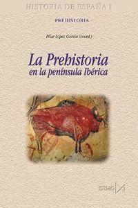 PREHISTORIA EN LA PENINSULA IBERICA, LA